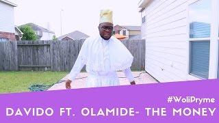 Davido ft. Olamide - The Money | Woli Pryme Dance