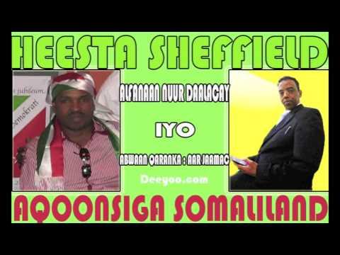 NUUR DAALACAY HEES CUSUB 2014 (SHEFFIELD ) AQOONSIGA SOMALILAND