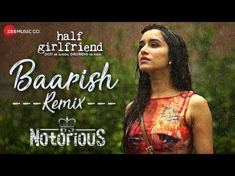 Xxx Mp4 Baarish Remix DJ Notorious Half Girlfriend Arjun K Shraddha K 3gp Sex