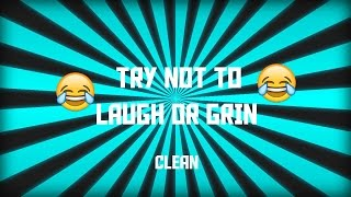 Easy Try Not To Laugh (Clean)- Vine Edition