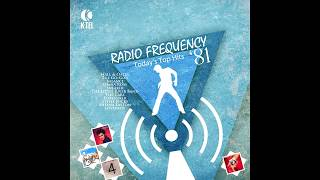Radio Frequency '81 (THE BEST ALBUMS K-TEL NEVER MADE)