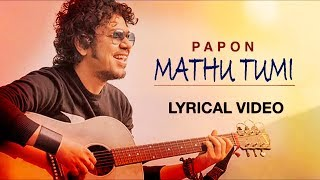 Mathu Tumi | Lyrical Video | Papon | Rajdweep | Best Of Luck | Kahinoor Theatre