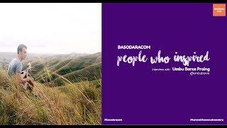 Umbu Barce Praing - People Who Inspired | Basodaracom