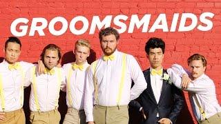 If Groomsmen Were Bridesmaids