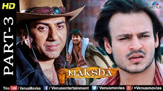 Naksha - Part 3 | Sunny Deol & Vivek Oberoi | Bollywood Sad & Action Movie scenes