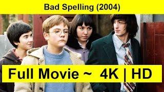 Bad Spelling Full Movie