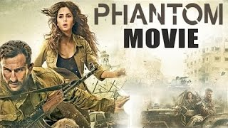 PHANTOM MOVIE 2015    Saif Ali Khan And Katrina Kaif   Full Movie Promotions