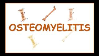 OSTEOMYELITIS causes,pathophysiology,classification,clinical features,diagnosis and treatment