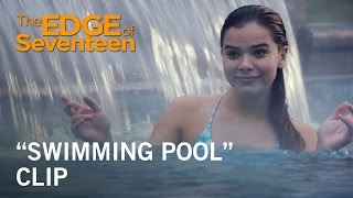 "The Edge of Seventeen | ""Swimming Pool"" Clip 