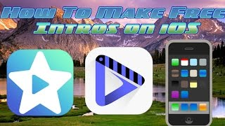 How To Make A free Intro, Moving and Explosive Intros, on iPhone,iPad,Ipod. iOS