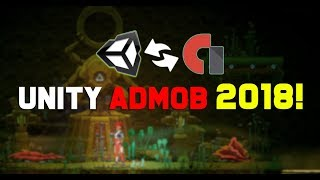 Unity Android - How To Implement Google Admob 2018!