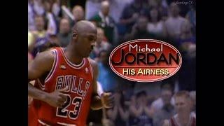 Michael Jordan - His Airness