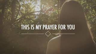 Alisa Turner - My Prayer For You (Official Lyric Video)