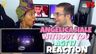 Angelica Hale - Without You | America's Got Talent 2017 | VS | REACTION