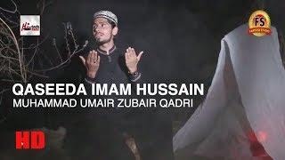 QASEEDA IMAM HUSSAIN - MUHAMMAD UMAIR ZUBAIR QADRI - OFFICIAL HD VIDEO - HI-TECH ISLAMIC