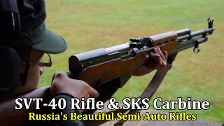 SVT-40 Rifle & SKS Carbine   Russia's Beautiful Semi-Auto Rifles