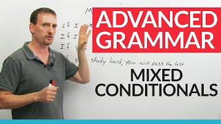 Mixed Verb Tenses in English: Conditionals and IF clauses