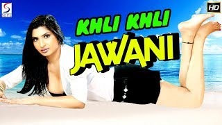 Khili Khili Jawani l Latest 2018 Action Ka King South Dubbed Hindi Movie HD  Khili Khili Jawani