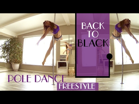 Back To Black : Pole Dance Freestyle