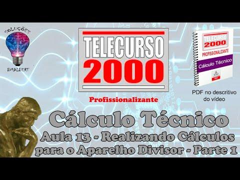 Telecurso 2000 Calculo Tecnico 13 Realizando calculos para o aparelho divisor I.avi