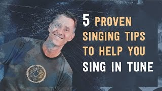 5 Proven Singing Tips to Help You Sing in Tune