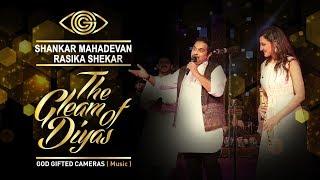 | Shankar Mahadevan and Rasika Shekar | | The Gleam of Diyas | | God Gifted Cameras |
