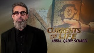 Currents of Life: Abdul Qadir Schabel - The Best Documentary Ever