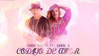 Codigo de amor - Daddy Yankee Ft Karol G | Reggaeton músic