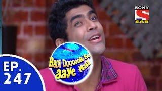 Badi Door Se Aaye Hain - बड़ी दूर से आये है - Episode 247 - 20th May, 2015