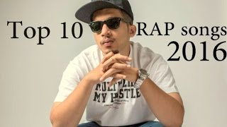 Top 10 RAP Songs of year 2016 | Best of Indian Hip Hop