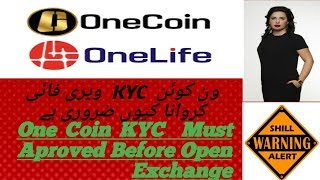 One Coin KYC  Must Aproved Before Open Exchange