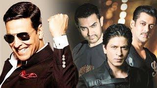 Akshay Kumar BEATS Shahrukh, Salman & Aamir - Watch Out