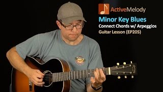 Minor Key Blues Guitar Lesson - Using Minor Arpeggios To Connect Chord Shapes - EP205