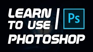 How To Use Photoshop CC For Beginners! Photoshop Tutorial 2017