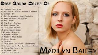 Madilyn Bailey Best Songs Cover || Top Hits Music Cover Of Madilyn Bailey