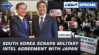 South Korea Scraps Military Intel Agreement with Japan | Indus Special | Indus News