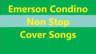 Emerson Condino Non Stop Songs Cover