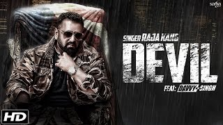 Latest Punjabi Song 2016 || Devil || Raja Kang  Feat. Davvy Singh || Official Full Song || SagaHIts