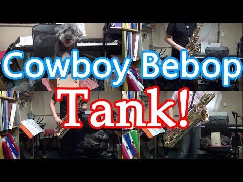 Xxx Mp4 Tank Cowboy Bebop On Sax 3gp Sex