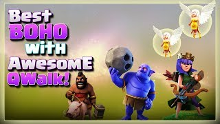 Best BOHO with Awesome QWALK! | TH11 War Strategy #258 | COC 2018 |