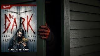 THE DARK Official UK Trailer (2018) FrightFest Presents Horror