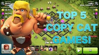 Clash of Clans - TOP 5 COPY CAT GAMES OF ALL TIME!