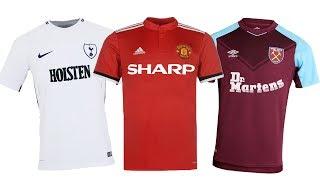 2017/18 Premier League Shirts With Classic Sponsors