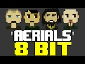 Download Lagu Aerials 8 Bit Cover Tribute To System Of A Down - 8 Bit Universe