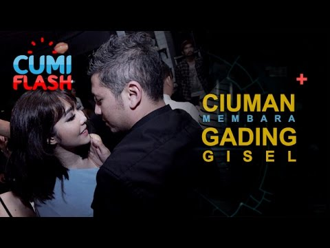 Gading Ultah, Gisel Hadiahi Ciuman Membara - CumiFlash 09 Mei 2017