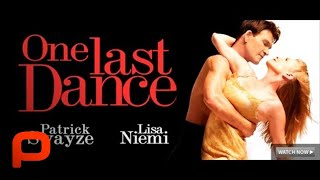 One Last Dance - Full Movie (Patrick Swayze) PG-13