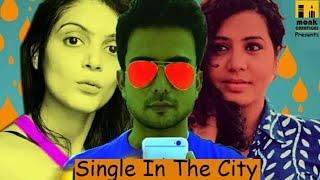 Single In The City||Hindi Short Film 2017||Director Anil Senior