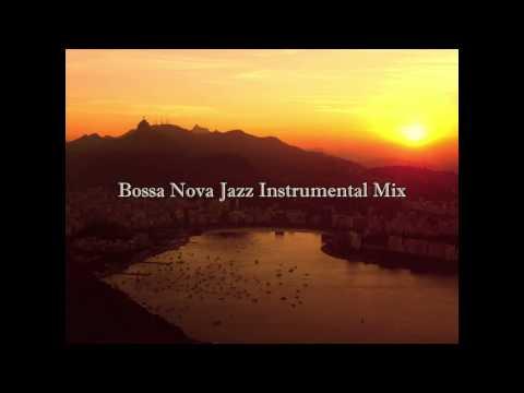 Bossa Nova Jazz Instrumental Mix Cafe Restaurant Background Music