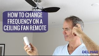 How To Change the Frequency On A Ceiling Fan Remote