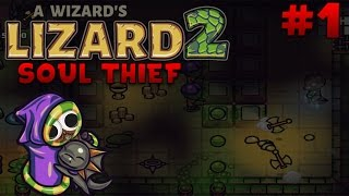 Owl Plays: A Wizard's Lizard: Soul Thief - Part 1 - BABY DRAGON